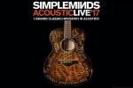 I Simple Minds terranno sei concerti in Italia a Torino, Ancora, Bologna, Roma, Firenze e Milano.