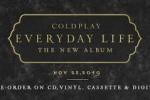 Il prossimo 22 novembre Coldplay, Everyday Life è il nuovo album