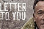 """""""Letter to You"""" il nuovo singolo che anticipa l'omonimo disco: Bruce Springsteen torna a un anno dal suo ultimo lavoro"""